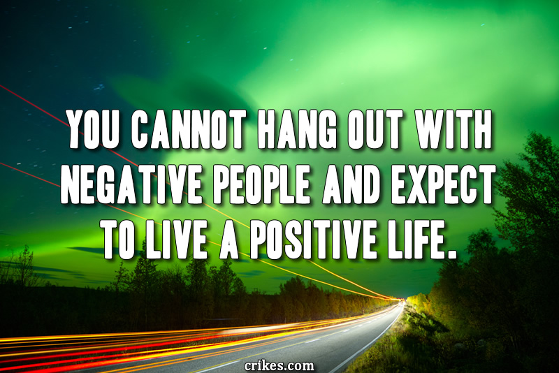 You cannot hang out with negative people and expect to live a positive life. One of Joel Osteen's famous quotes on life. Discover 25 rare inspirational quotes that you've never heard before at http://www.seffsaid.com/rare-inspirational-quotes/